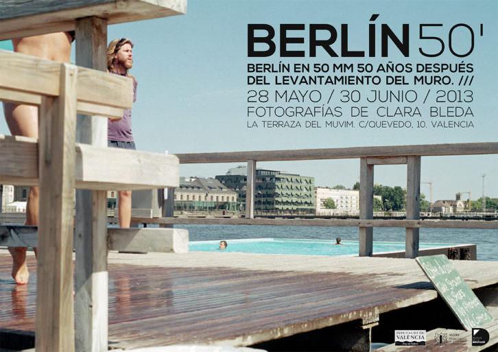 Cartel de la exposición Berlín 50. Clara Bleda. MuVIM
