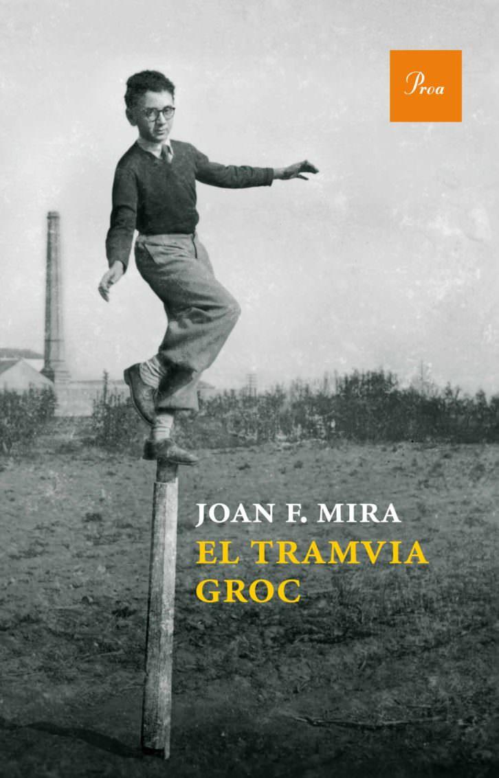 Portada del libro de Joan Francesc Mira, 'El tramvia groc'.