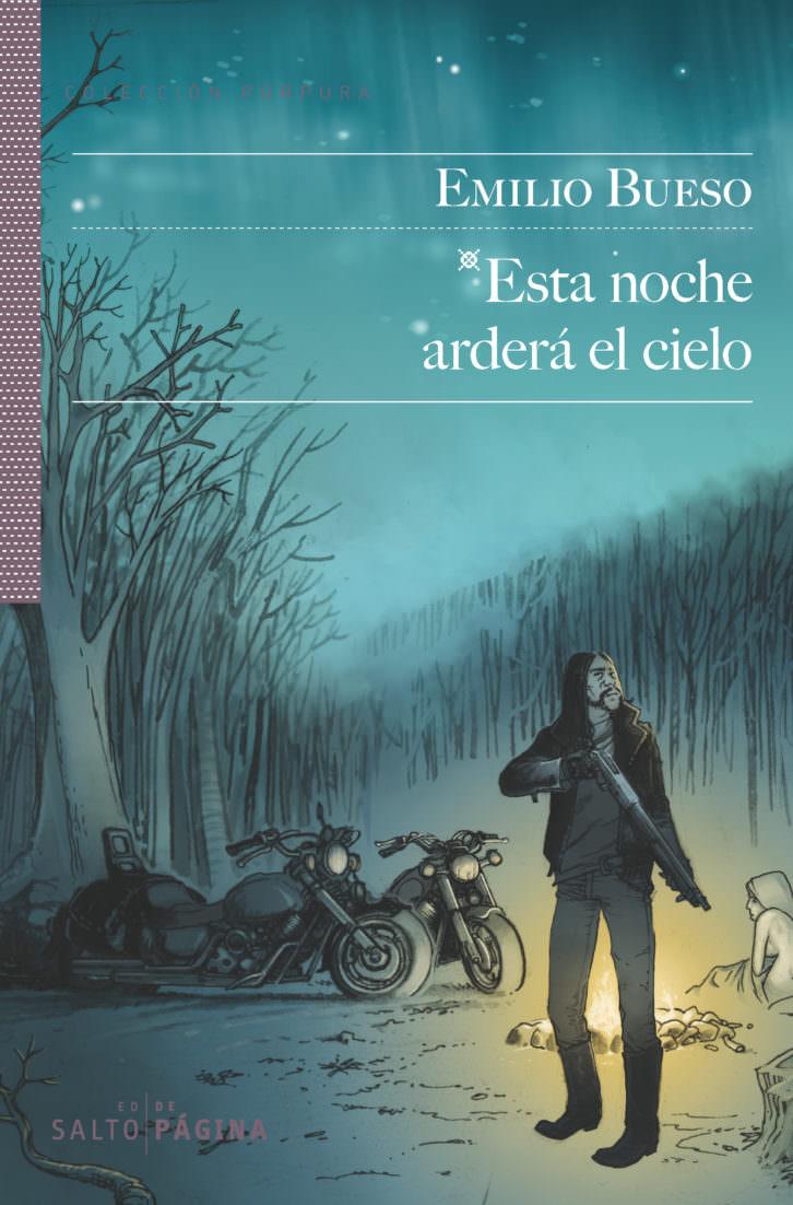 Portada del libro de Emilio Bueso, 'Esta noche arderá el cielo', de la Editorial Salto de  Página
