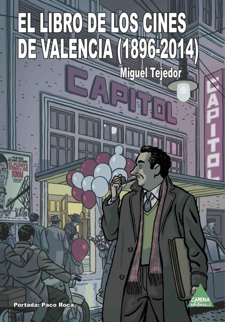 Portada de 'El libro de los cines de Valencia', de Miguel Tejedor.