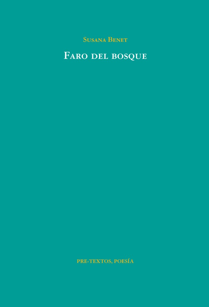 Portada de Faro del bosque, de Susana Benet. Editorial Pre-Textos.