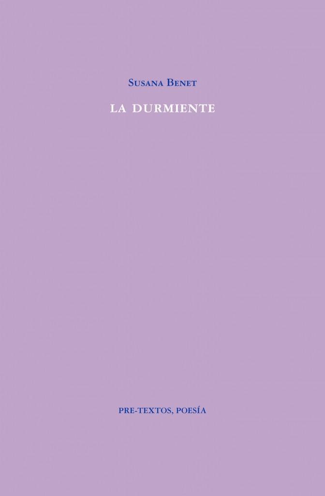 Portada de 'La durmiente', de Susana Benet. Editorial Pre-Textos.