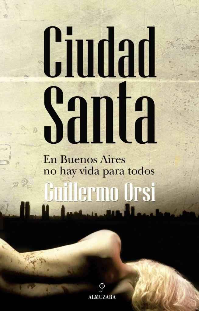 Portada de Ciudad Santa, de Guillermo Orsi.