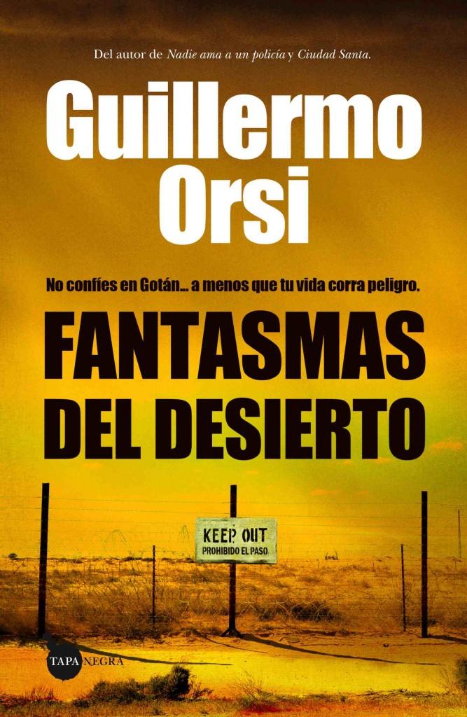 Portada de Fantasmas del desierto, de Guillermo Orsi