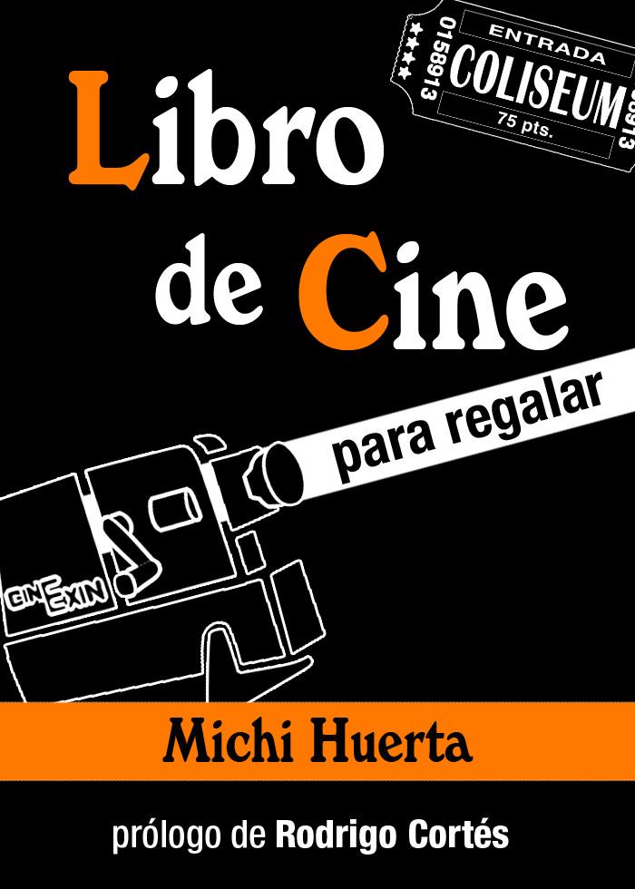 Portada de 'Libro de cine para regalar', de Michi Huerta