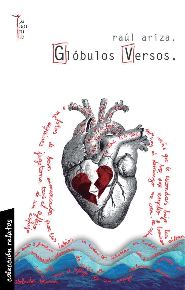 Portada de Glóbulos versos, de Raúl Ariza. Imagen cortesía de la editorial Talentura.