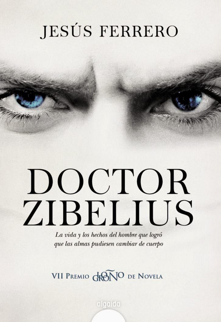 Portada de 'Doctor Zibelius', de Jesús Ferrero. Editorial Algaida.