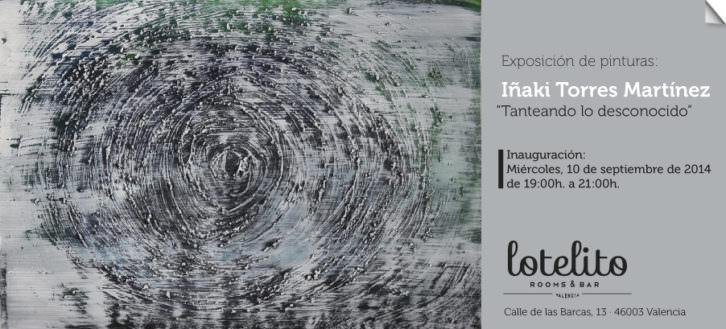 Tarjeta de presentación de la exposición de Iñaki Torres en Lotelito.