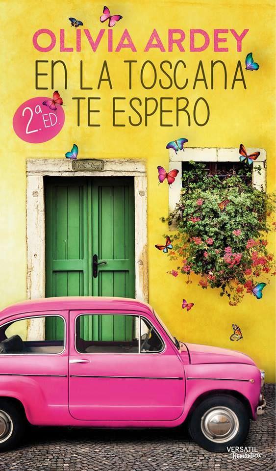 Portada del libro 'En la Toscana te espero', de Olivia Ardey.