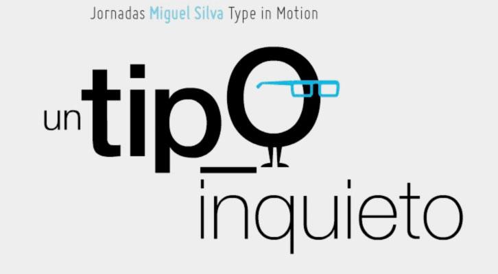 Cartel anunciador de las Jornadas Miguel Silva Type in Motion que se celebrarán en el MuVIM. Imagen cortesía de ESAT.