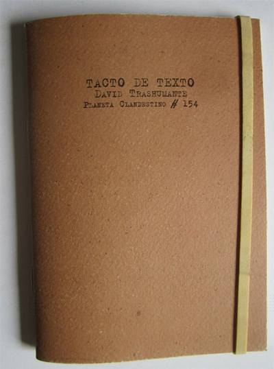 """Imagen de portada de """"Tacto de Texto"""". Imagen cortesía de David Trashumante."""