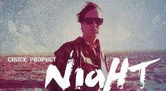 chuck prophet_night_surfer rectangular