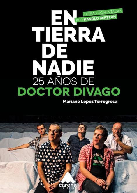Doctor Divago, 25 años en tierra de nadie 3