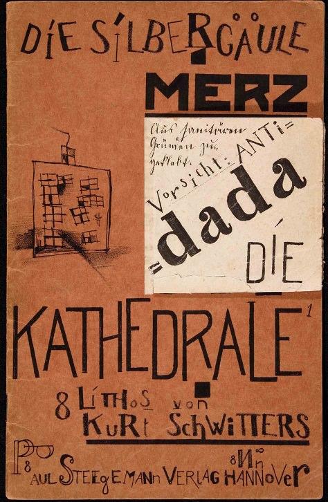 Kurt Schwitters, La catedral: 8 litografías, Hannover: Paul Steegemann Verlag. (1920); Litografía y collage (cubierta) sobre papel