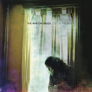 04 - THE WAR ON DRUGS - Lost in the Dream