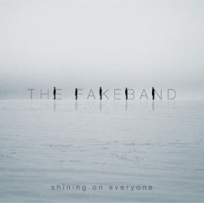 17 - THE FAKEBAND - Shining of everyone