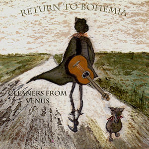 23 - THE CLEANERS FROM VENUS - Return to Bohemia
