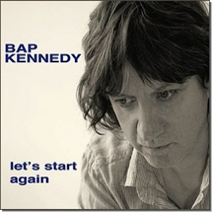 30 - BAP KENNEDY – Let's start again