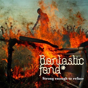 36 - BANTASTIC FAND - Strong enough to