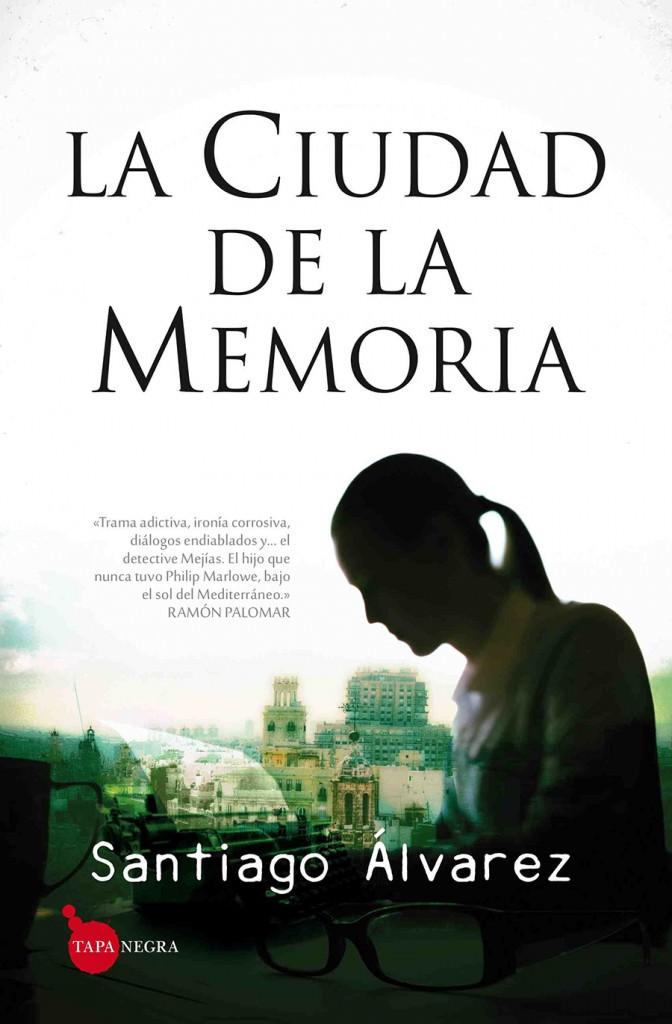 Portada de 'La ciudad de la memoria', de Santiago Álvarez. Cortesía de Editorial Almuzara.