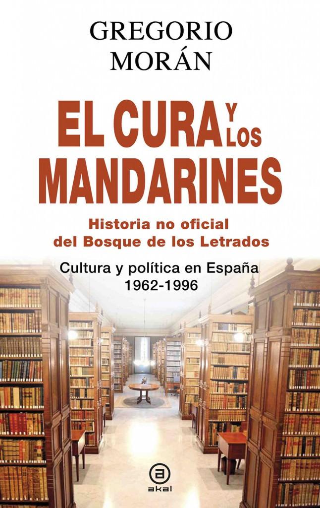 Portada de 'El cura y los mandarines', de Gregorio Morán. Editorial Akal.