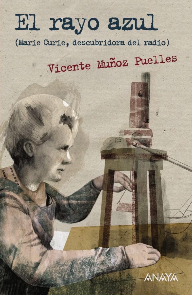 Portada del libro 'El rayo azul', de Vicente Muñoz Puelles. Editorial Anaya.