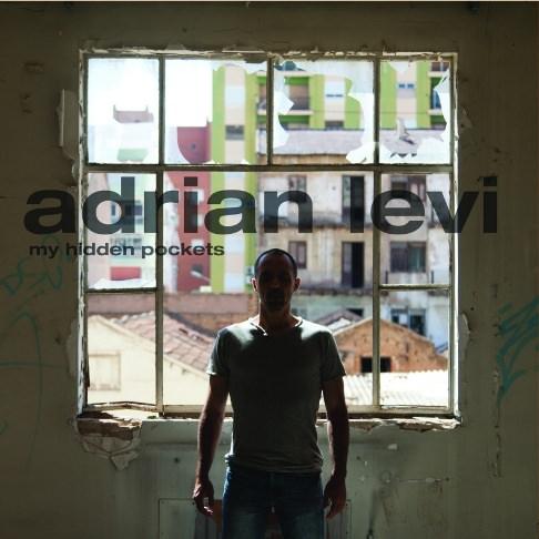 ADRIAN LEVI - My hidden pockets