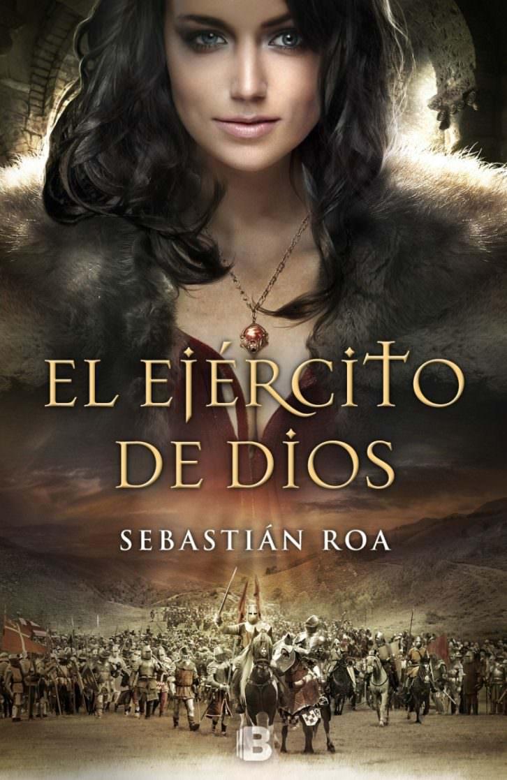 Portada de 'El ejército de Dios', de Sebastián Roa. Ediciones B.