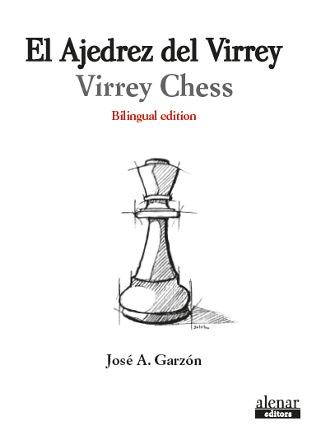 Portada del libro 'El Ajedrez del Virrey', de José Antonio Garzón. Alenar Editors.