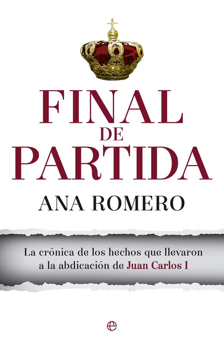 Portada del libro 'Final de partida', de Ana Romero. La Esfera de los Libros