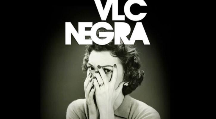 Detalle del cartel de VLC Negra.