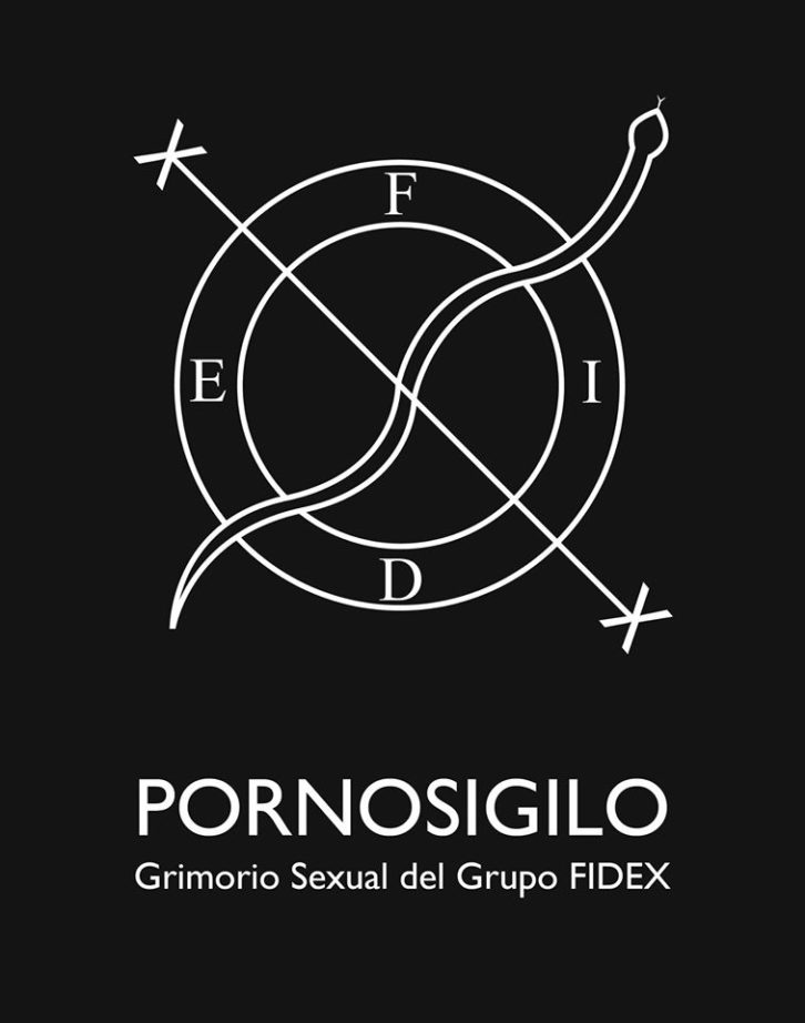 """Cartel de la exposición """"Pornosigilo. Grimorio Sexual del Grupo FIDEX"""". Imagen cortesía del festival."""