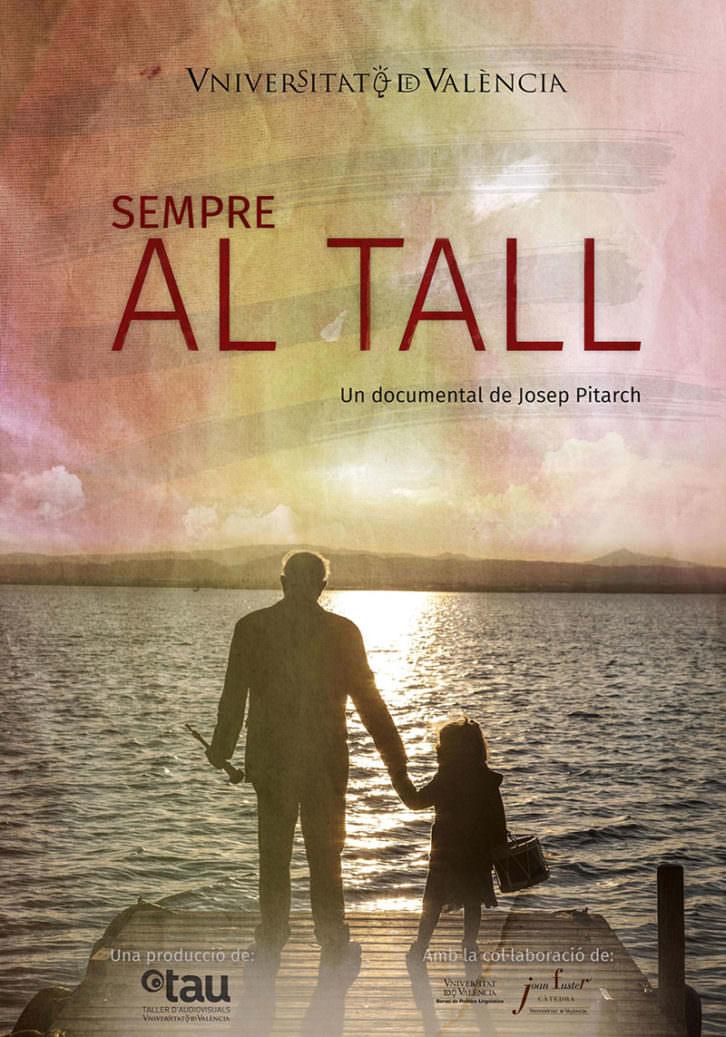 Cartel del documental Sempre Al Tall, de Josep Pitarch. Cortesía de La Nau de la Universitat de Valéncia.