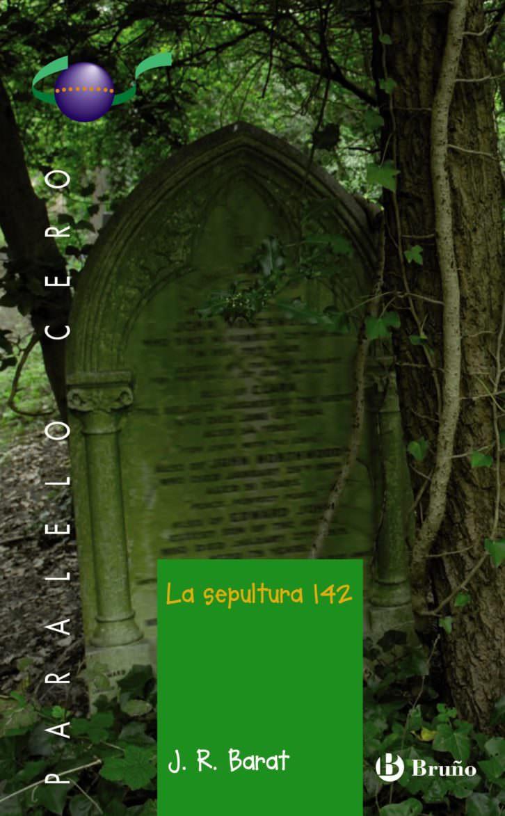 Portada del libro 'La sepultura 142', de Juan Ramón Barat. Editorial Bruño. Cortesía del autor.