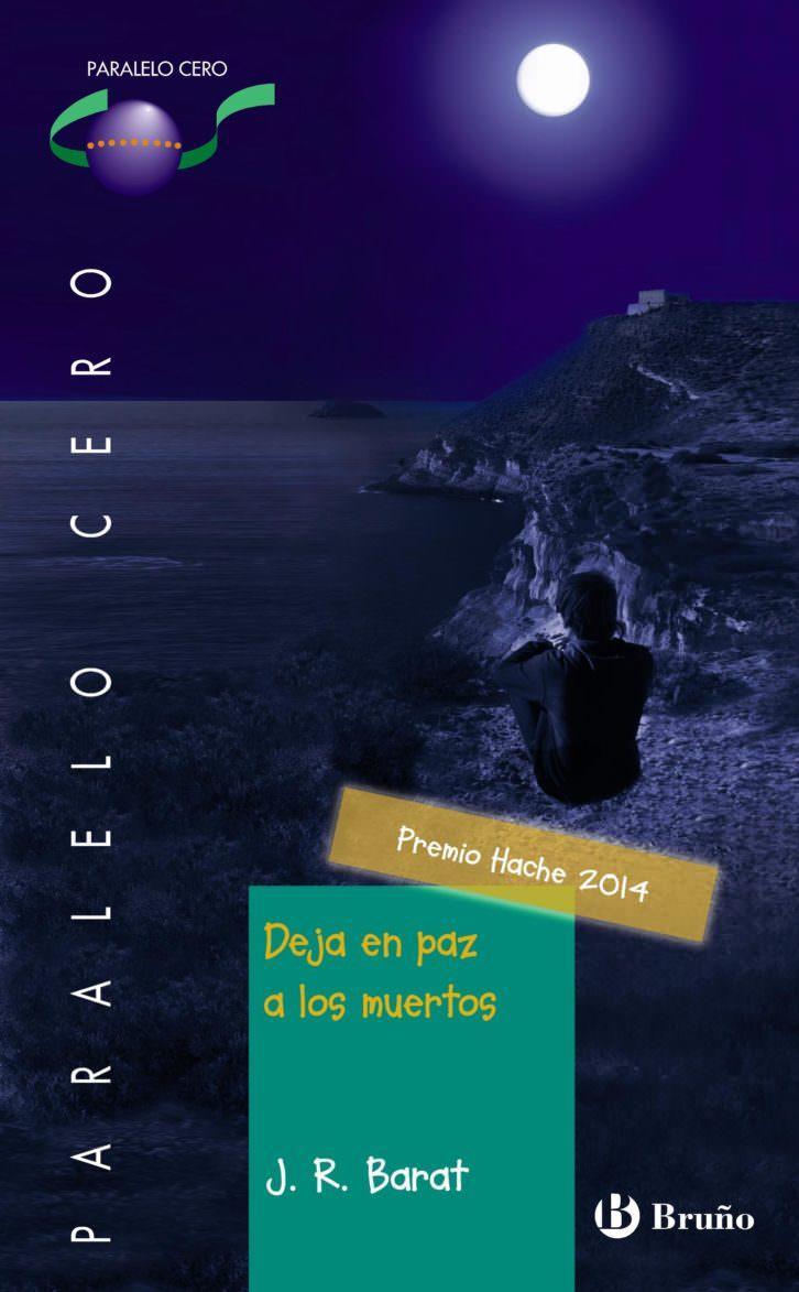 Portada del libro 'Deja en paz a los muertos', de Juan Ramón Barat. Cortesía del autor.