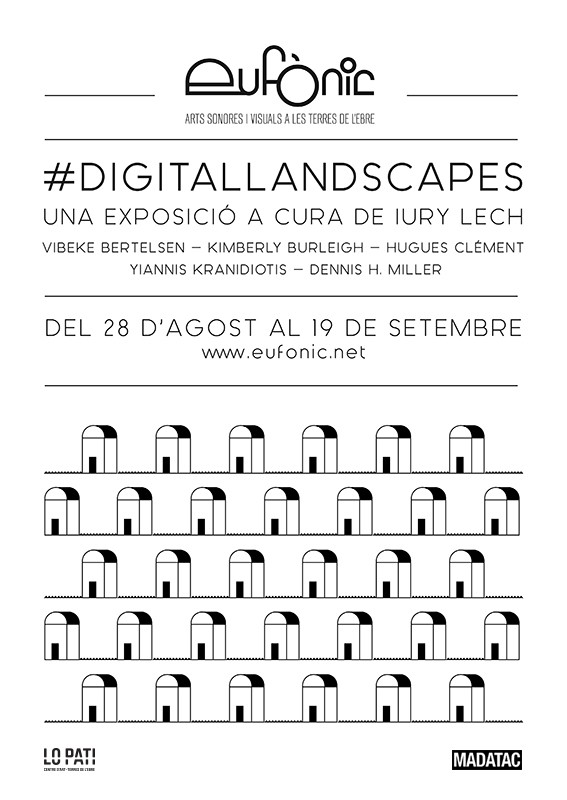 #Digitallandscapes en Centre d'Art Lo Pati. Agosto-Septiembre 2015. Cortesía de Centre d'Art Lo Pati.