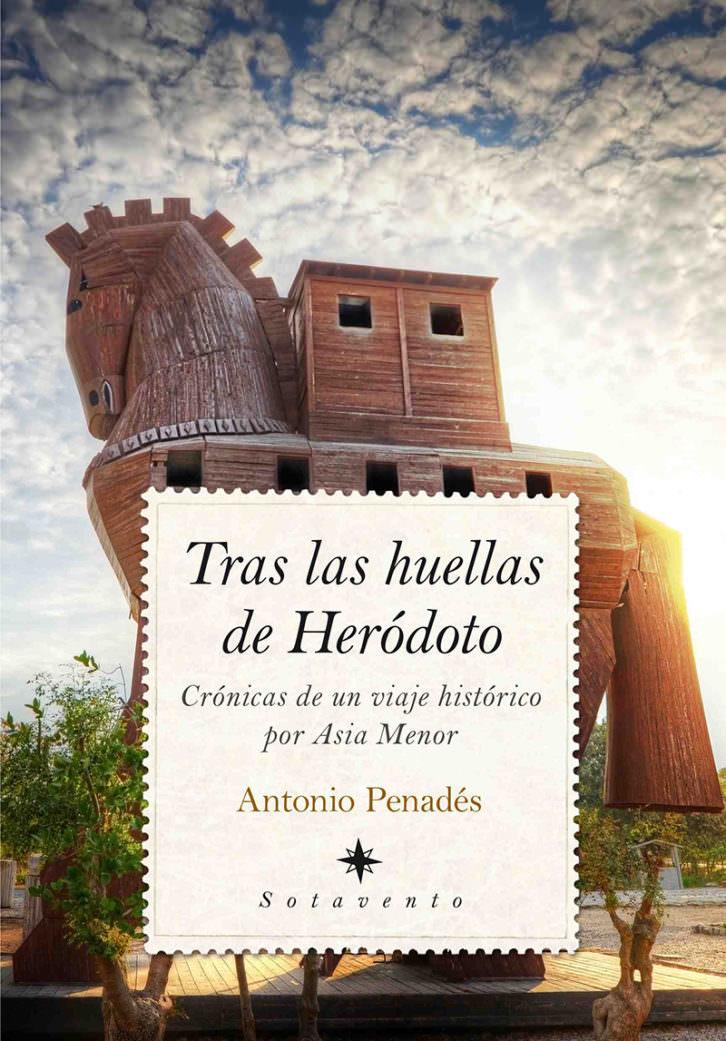 Portada del libro 'Tras las huellas de Herodoto', de Antonio Penadés. Cortesía del autor.