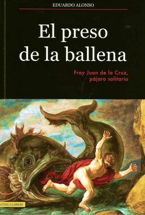 Portada del libro El preso de la ballena, de Eduardo Alonso. Atrio Llibres.