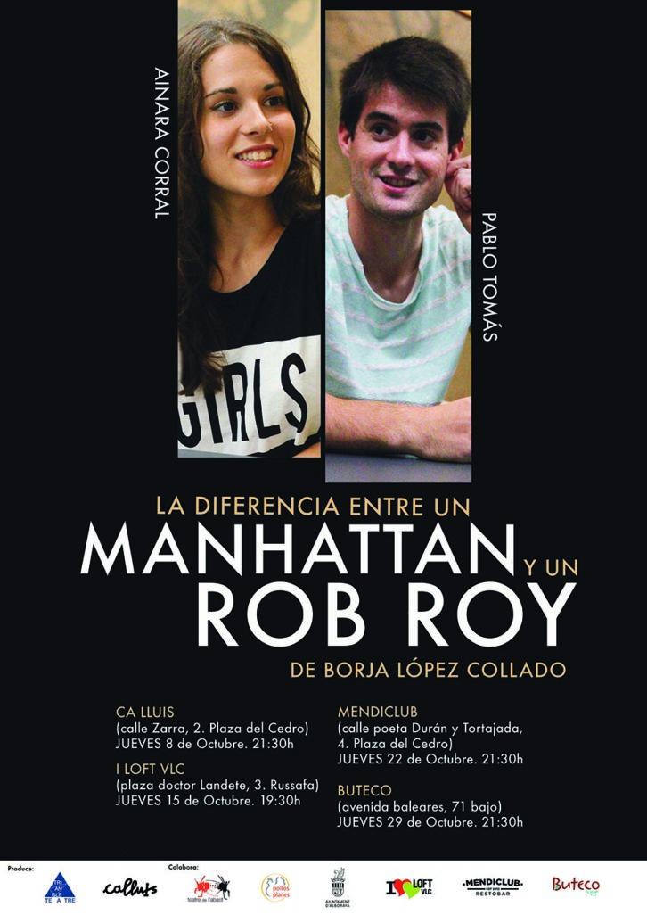 Cartel de la obra La diferencia entre un Manhattan y un Rob Roy, de Borja López Collado.