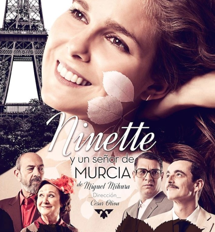 Cartel de Ninette y un señor de Murcia. Imagen cortesía de Teatro Talía.
