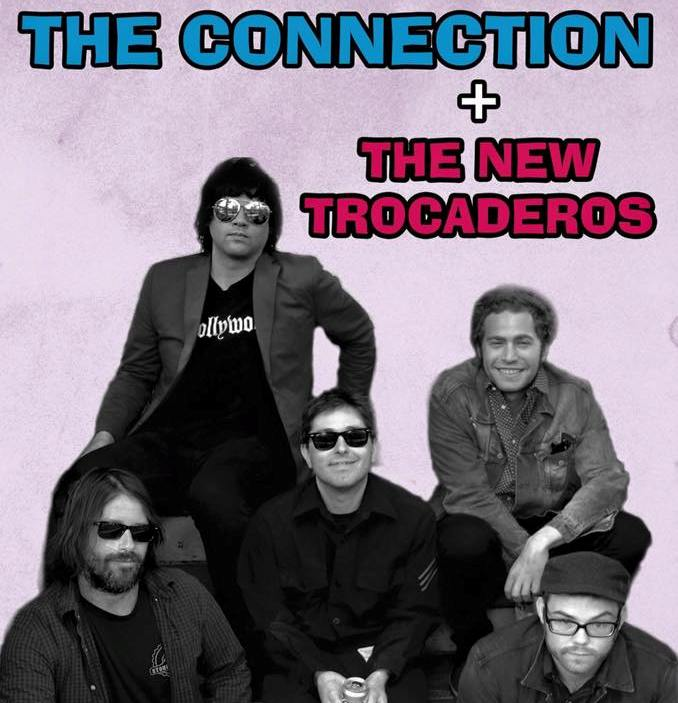 THE CONNECTION & NEW TROCADEROS - makma 2