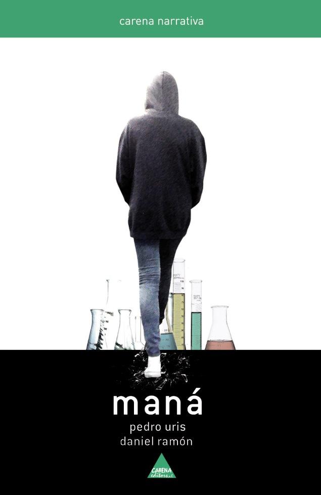 Portada de Maná, uno de los libros de Carena Editors.