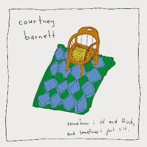 02. COURTNEY BARNETT - Sometimes i sit and think 1
