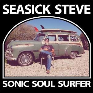 21. SEASICK STEVE - Sonic soul surfer