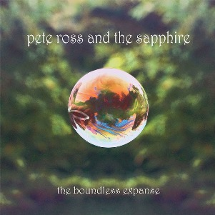 24. PETE ROSS AND THE SAPPHIRE - The boundless expanse - 1