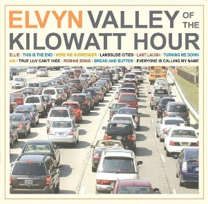 26. ELVYN - Valley of the Kilowatt Hour (2015)