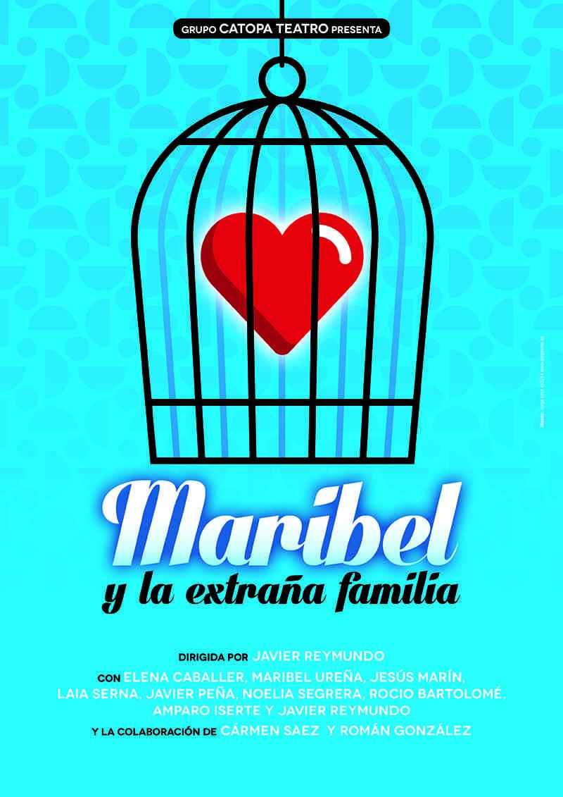 Cartel de Maribel y la extraña familia, de Catopa Teatro. Imagen cortesía de Sala Carolina.