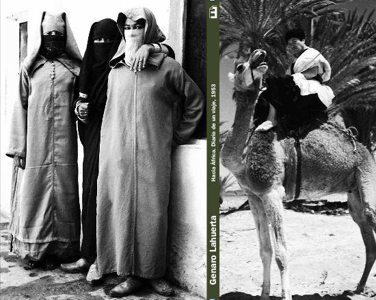 Imágenes de cubierta y contraportada del libro Hacia África. Diario de un viaje, de Genaro Lahuerta.