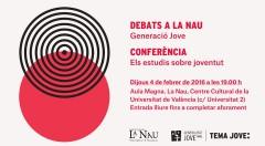 Imagen del cartel promocional del ciclo de Debat a la Nau 'Generació jove'. Imagen cortesía de la UV.