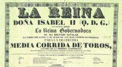 """Cartel de anuncio de """"media corrida de toros"""" por precepto de la Reina Isabel II (1837). Imagen cortesía de la biblioteca del Museo Taurino de Valencia."""